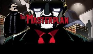 The Masterplan - Trailer d'annonce