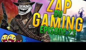 Zap du Gaming - Episode 23