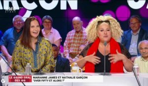 "Le Grand Oral de Marianne James et de Nathalie Garçon, ""Over fifty et alors ?"" - 17/06"