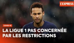 Covid-19 en France : la Ligue 1 pas concernée par les restrictions