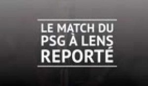 Ligue 1 - Le match Lens-PSG reporté
