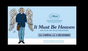 IT MUST BE HEAVEN | Bande-annonce