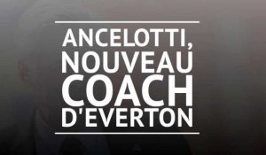 Everton - Ancelotti rejoint les Toffees