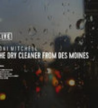 The Dry Cleaner from Des Moines (Live)