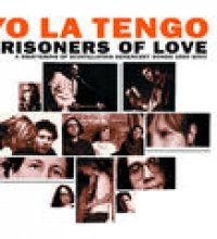 Prisoners of Love - A Smattering of Scintillating Senescent Songs 1985-2003