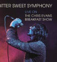Bitter Sweet Symphony (Live on The Chris Evans Breakfast Show)