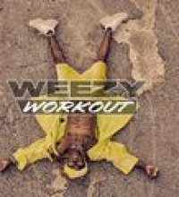Weezy Workout
