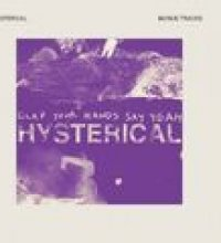 Hysterical (Bonus Tracks)
