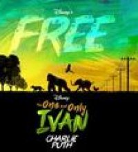 "Free (From Disney's ""The One And Only Ivan"")"