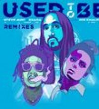 Used To Be (feat. Wiz Khalifa) (Remixes)
