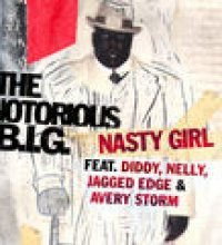 Nasty Girl (feat. Jagged Edge, Nelly & Diddy) (European & Australian Slimline)
