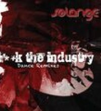 F**k The Industry (Dance Remixes)