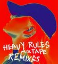 Heavy Rules Mixtape (Remixes)