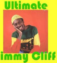 Ultimate Jimmy Cliff