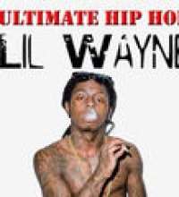 Ultimate Hip Hop: Lil Wayne