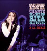 Chante Les Rita Mitsouko And More A La Cigale (Live)
