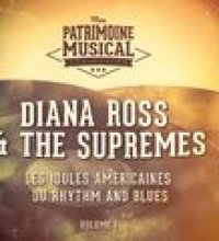 Les idoles américaines du Rhythm and Blues : Diana Ross & The Supremes, Vol. 1