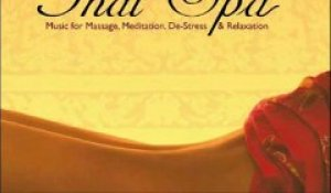 Thai Spa - Music for Massage, Meditation, De-Stress & Relaxation