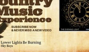 The Blue Sky Boys - Let the Lower Lights Be Burning - Country Music Experience