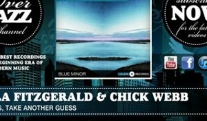Ella Fitzgerald & Chick Webb - Oh Yes, Take Another Guess