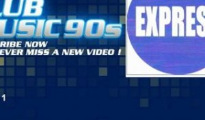 Express - Station 1 - ClubMusic90s