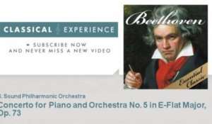 Ludwing Van Beethoven : Concerto for Piano and Orchestra No. 5 in E-Flat Major, Op. 73