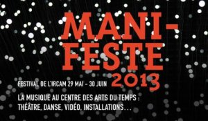 Ircam, ManiFeste 2013  | Spectacles vivants
