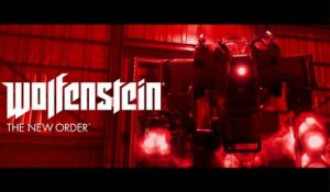 Wolfenstein : The New Order - Trailer E3 2013
