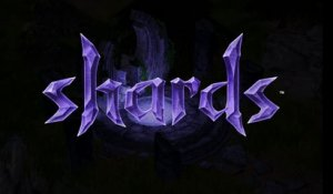 Shards Online - Shards : un Trailer d'annonce