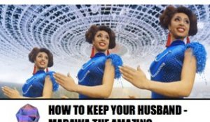 Marawa the Amazing or How to keep your husband