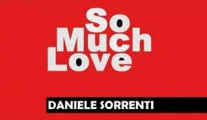 Daniele Sorrenti - So Much Love (DJ Chick Timbal Remix)