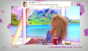 Public Zap : L'attitude d'Afida Turner : In ou Out ?