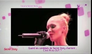 Public Zap : quand les candidats de Secret Story chantent : c'est In ou Out ?