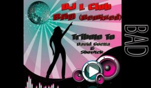 DJ L Club - Bad