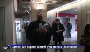 Carlton: Me Dupond-Moretti étrille l'instruction