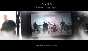 Aura - Behind My Eyes