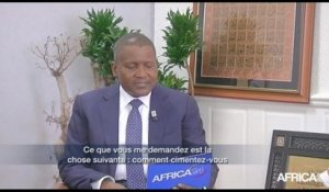 L'INTERVIEW - Aliko Dangote - Nigéria