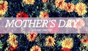 Mother's Day : Ean & Jin