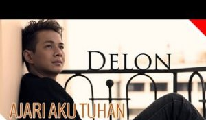 Delon - Ajari Aku Tuhan - Official Music Video - Nagaswara