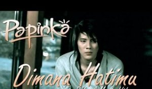 Papinka - Dimana Hatimu - Official Music Video