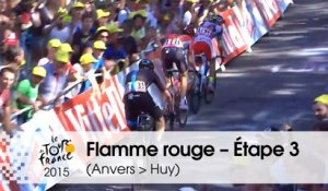 Flamme rouge / Last KM - Étape 3 (Anvers > Huy) - Tour de France 2015