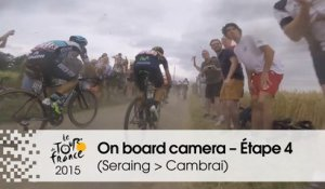Caméra embarquée / On board camera - Étape 4 (Seraing / Cambrai) - Tour de France 2015