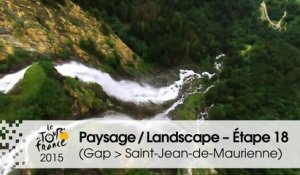 Paysage du jour / Landscape of the day - Étape 18 (Gap > Saint-Jean-de-Maurienne) - Tour de France 2015