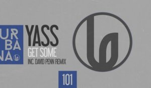 Yass - Get Some (Dub Mix)