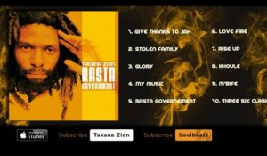 Takana Zion - Rasta Government (Full Album)