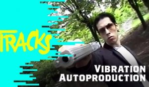 Vibration Autoproduction - Tracks ARTE