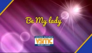 Popularized by Martin Nievera - Be My Lady (Cover/Lyric Video)