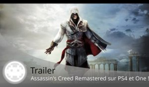 Trailer - Assassin's Creed: The Ezio Collection (Remastered PS4 et One !)