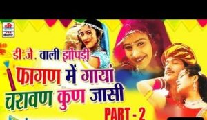 Fagan Me Gaaya Charawan Kun Jaasi Part 2 | Audio Jukebox | MP3 Songs | Latest Hit | Rajasthani