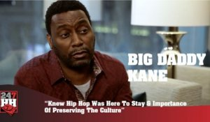 Big Daddy Kane - Hip Hop Is Here To Stay & Importance Of Preserving The Culture (247HH Exclusive)  (247HH Exclusive)